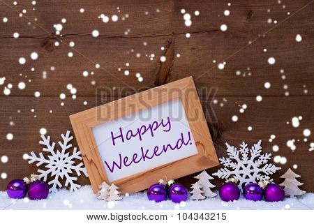 Purple Christmas Decoration, Snow, Happy Weekend, Snowflakes