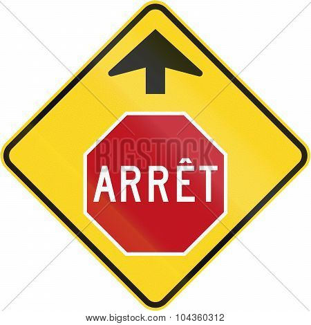 Stop Ahead In French Canada