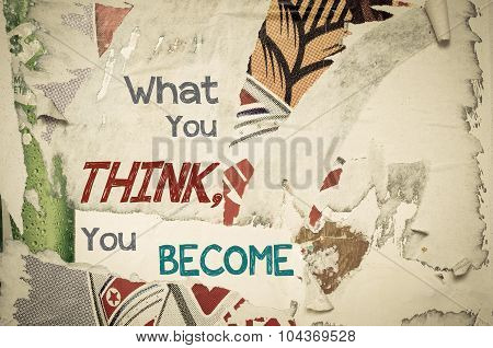 Inspirational Message - What You Think You Become