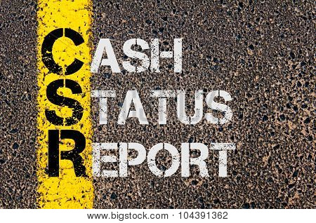 Business Acronym Csr As Cash Status Report