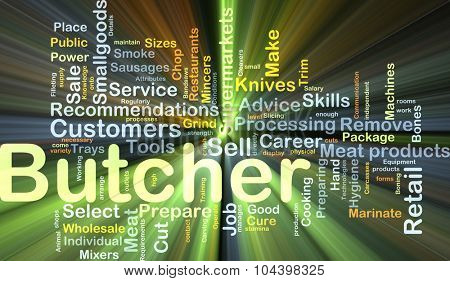 Background concept wordcloud illustration of butcher glowing light