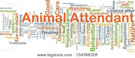 Background concept wordcloud illustration of animal attendant