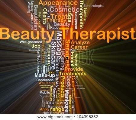 Background concept wordcloud illustration of beauty therapist glowing light