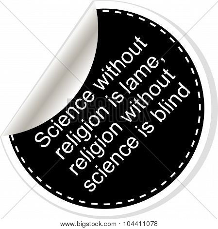 Science Without Religion Is Lame. Inspirational Motivational Quote. Simple Trendy Design. Black And