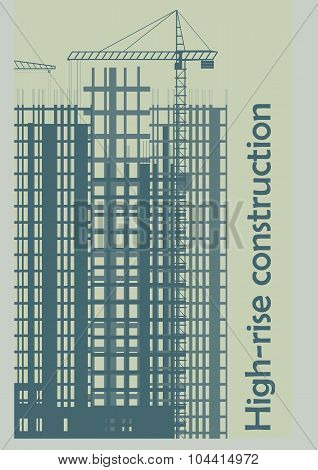 Illustration, Template, Construction Of High-rise Buildings.