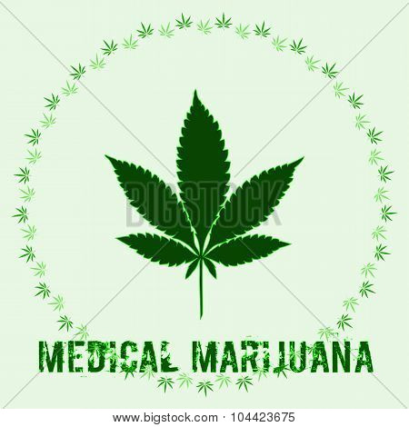 Cannabis Leaf In Abstract Style And Words Medical Marijuana
