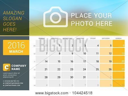 March 2016. Desk Calendar For 2016 Year. Vector Design Print Template With Place For Photo, Logo And