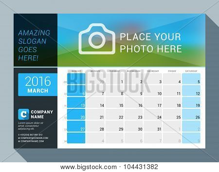 March 2016. Vector Design Print Calendar Template For 2016 Year. Place For Photo, Logo And Contact I