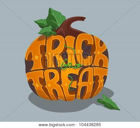 Trick or treat. Halloween poster with hand lettering and pumpkin.  Vector illustration