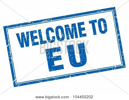 Eu Blue Square Grunge Welcome Isolated Stamp