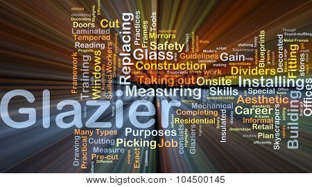 Background concept wordcloud illustration of glazier glowing light
