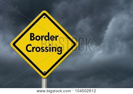 Border Crossing Road Sign