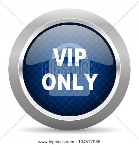 vip only blue circle glossy web icon on white background, round button for internet and mobile app