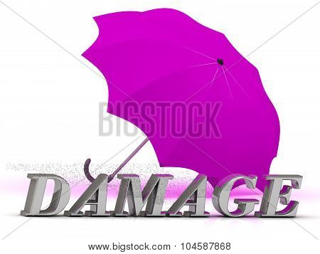 Damage- Inscription Of Silver Letters And Umbrella