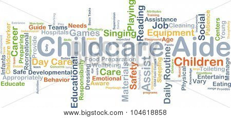 Background concept wordcloud illustration of childcare aide