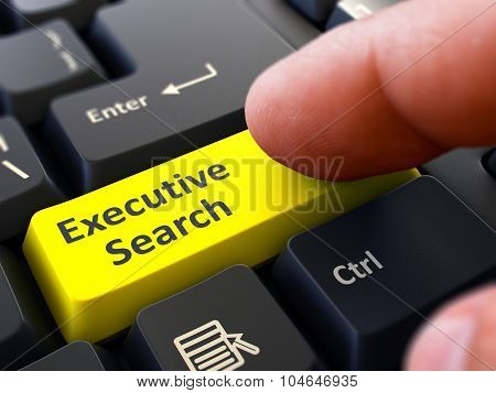Executive Search - Concept on Yellow Keyboard Button.