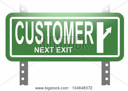 Customer Green Sign Board Isolated