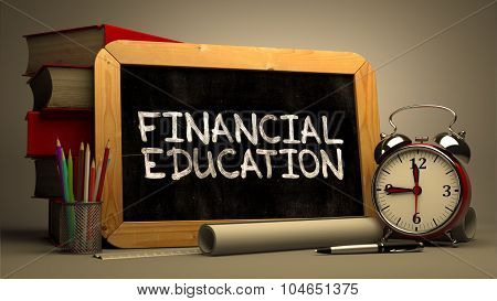 Financial Education Handwritten by white Chalk on a Blackboard.