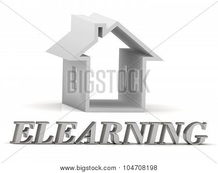 Elearning- Inscription Of Silver Letters And White House
