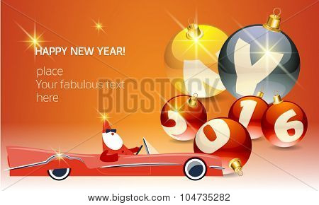 Vector Happy new year greeting card with Santa Claus rides cabriolet and text on glass balls. With place for your fabulous greeting  text