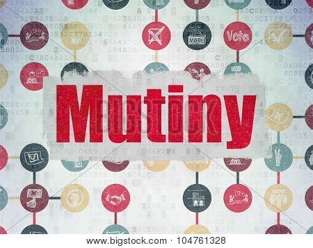 Politics concept: Mutiny on Digital Paper background