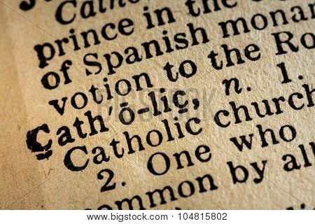 Close-up Of The Word Catholic And Its Definition