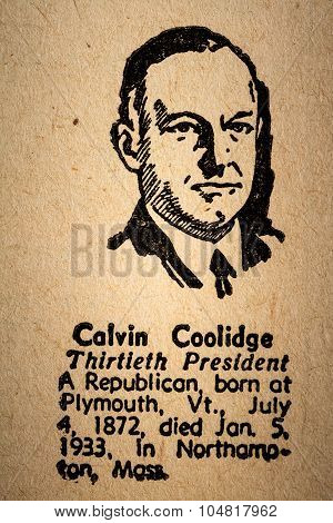 Calvin Coolidge The 30Th President Of The United State Of America Drawing And Little Historical Text