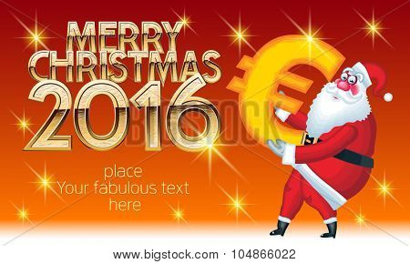 Vector Merry Christmas greeting card with Santa Claus delivery euro sign and text with golden luxury font. With place for your fabulous greeting text