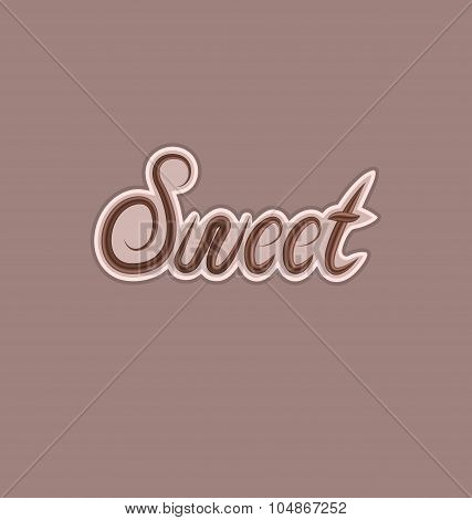 Sweet text made of chocolate, design element