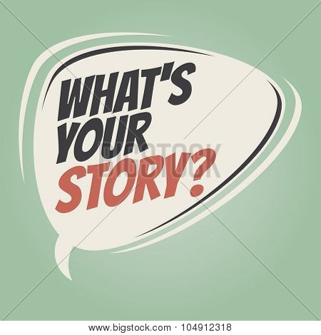 what's your story retro speech bubble