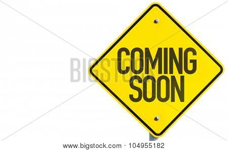 Coming Soon sign isolated on white background