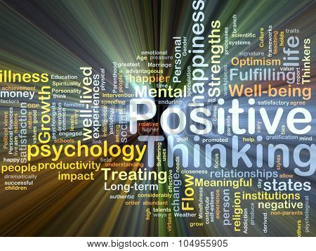 Background concept wordcloud illustration of positive thinking glowing light