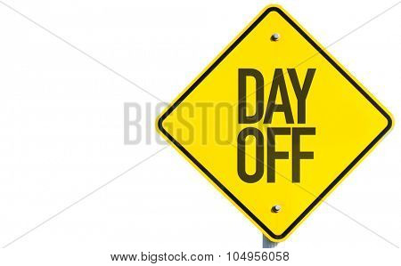 Day Off sign isolated on white