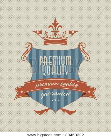 Vintage Styled Shield Label With Premium Guality Inscription