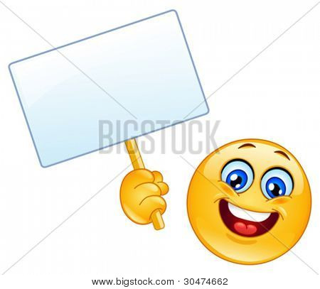 Emoticon holding a sign