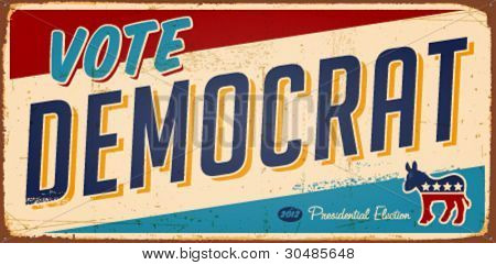 Vintage Vote Democrat metal sign - Vector EPS10. Grunge effects can be easily removed.