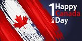 Happy Canada Day, July 1 Holiday Celebrate Card With Paint Brush Strokes. Patriotic Canadian Web Ban poster