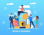 Vector Illustration Written Mobile Banking Flat. Men And Women Use An Online Banking Application In  poster