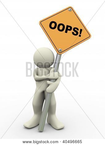 3D Man Holding Oops Sign