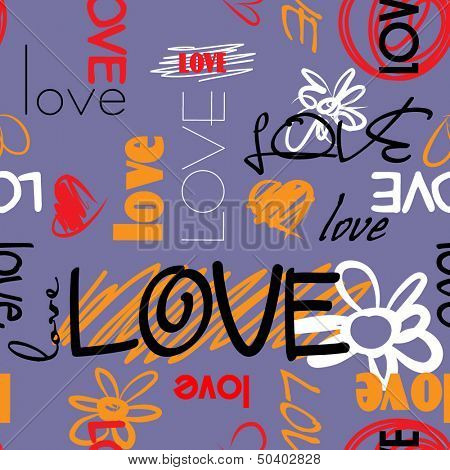 art graffiti vector seamless pattern, background with love, flowers and heart; violet, orange, red, black and white colors