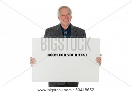 Businessman holding a billboard advertising whatever you wish to add, isolated over a white background