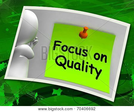 Focus On Quality Photo Shows Excellence And Satisfaction Guaranteed