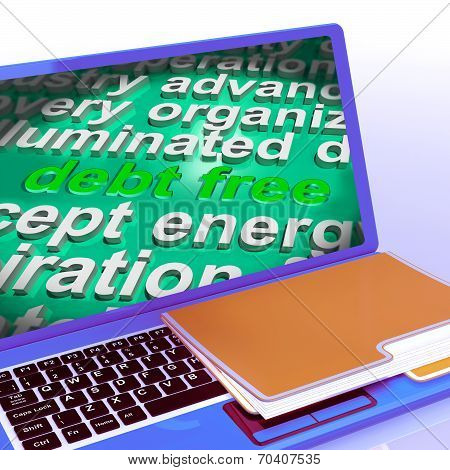 Debt Free Word Cloud Laptop Means Financial Freedom And No Liability