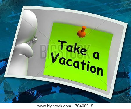 Take A Vacation Photo Means Time For Holiday