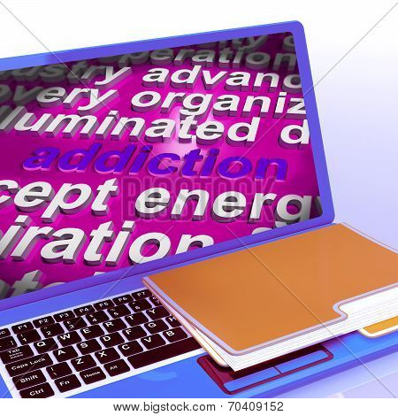 Addiction Word Cloud Laptop Means Obsession Craving And Attachment