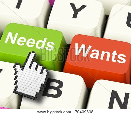 Needs Wants Computer Keys Show Necessities And Wishes