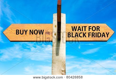 Buy Now versus Wait for Black Friday messages