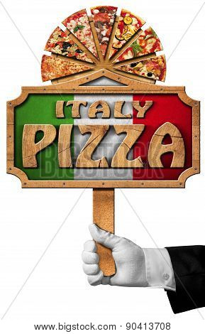 Italy Pizza - Sign With Hand Of Waiter