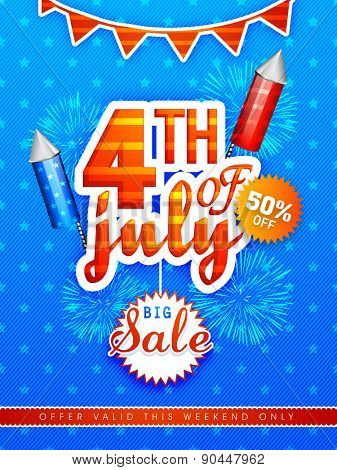 Big Sale poster, banner or flyer decorated with fireworks for 4th of July, American Independence Day celebration.
