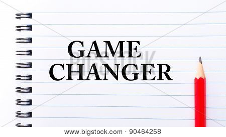 Game Changer Text Written On Notebook Page